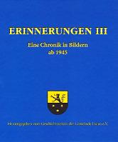 """""""Erinnerungen III"""" – Eine Chronik in Bildern - ab 1945"""