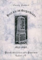 """""""Heil dir im Siegerkranz"""" - Der I. Weltkrieg in einem Indener Tagebuch"""