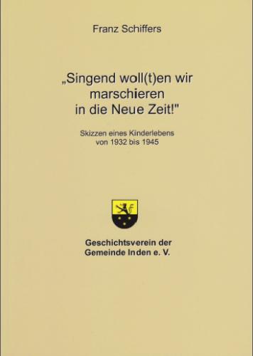 """""""Singend woll(t)en wir marschieren in die Neue Zeit"""""""